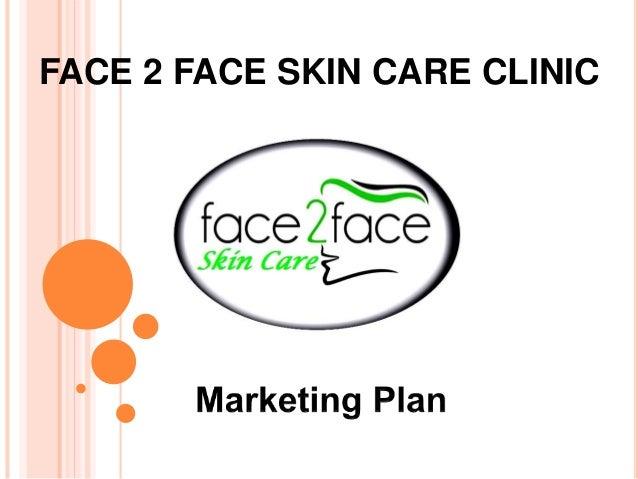 Marketing Plan Facial Care Clinic