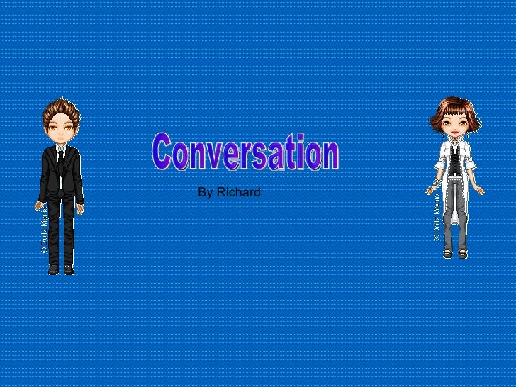 Conversation By Richard