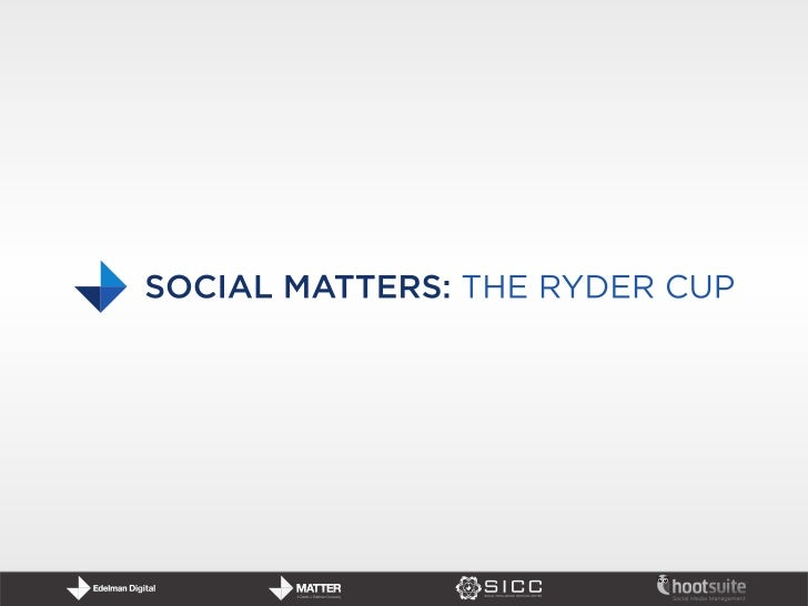 Social Matters: The Ryder Cup