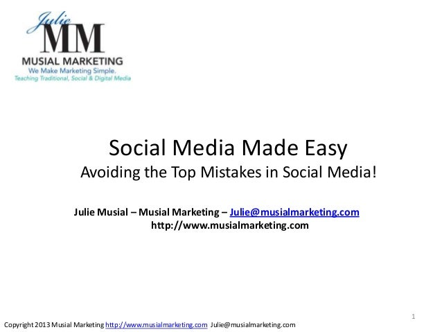Avoiding the Top Mistakes in Social Media Marketing including your website.