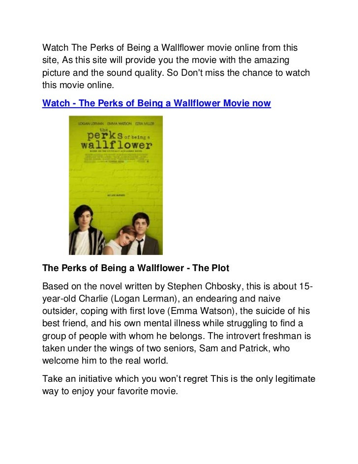 perks of being a wallflower essay conclusion The perks of being a wallflower (chbosky, stephen: pocket books uk, 2009) is a novel set sometime in the 1990's, and focuses on the life of charlie, a troubled fifteen year old boy who is just trying to find his place in the world.