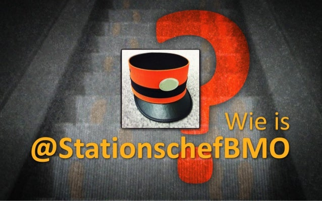 Wie is @StationschefBMO?