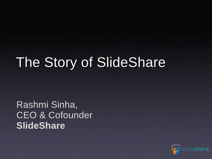 Slide Share Story Rashmi