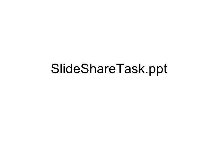 Slide Share Task judy W