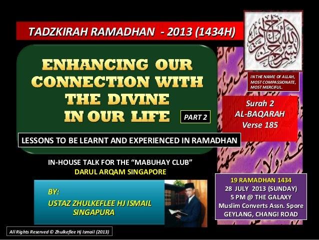 Slideshare[tazdzkirah ramadhan-2013]-enhancing-divine-connestion- part 2-(28-july-2013)