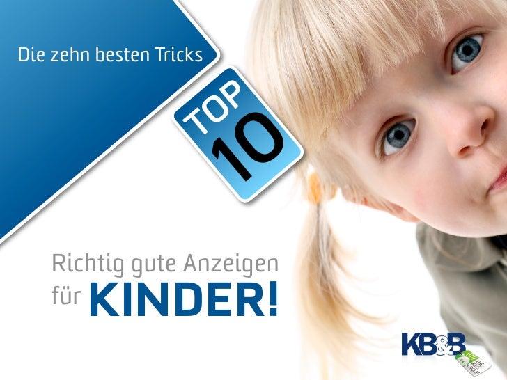 KB&B - The Kids Group: Die zehn besten Tricks bei Anzeigen für Kinder!