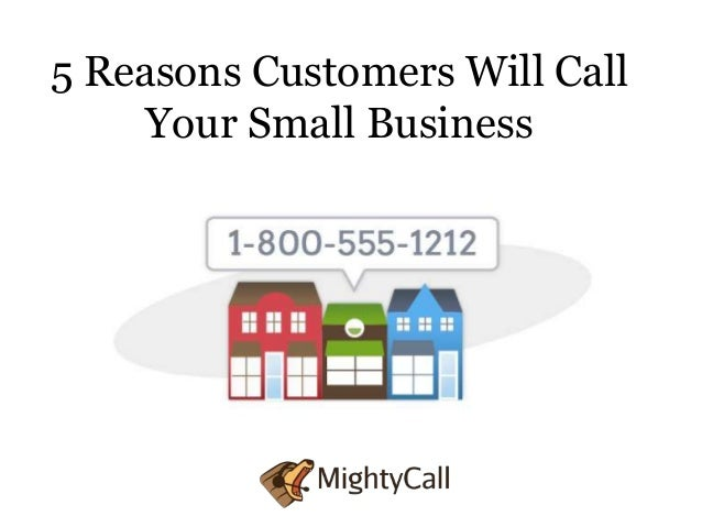 5 Reasons Customers Will CallYour Small Business