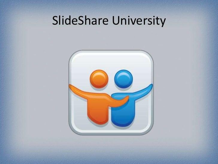 SlideShare University