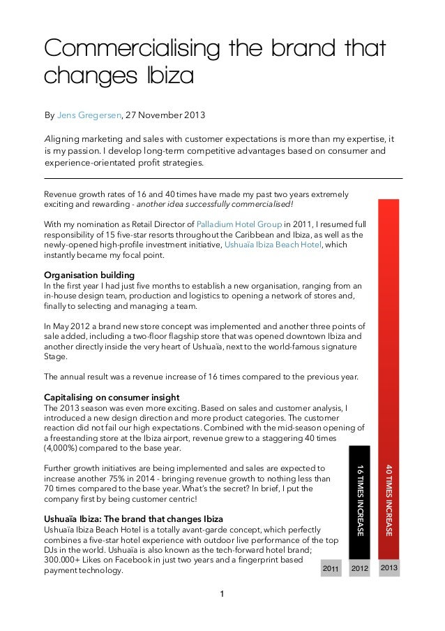 Commercialising the brand that changes Ibiza By Jens Gregersen, 27 November 2013  !  Aligning marketing and sales with cus...