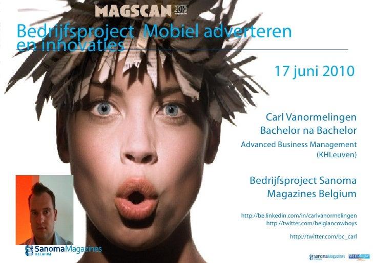 Bedrijfsproject Mobiel adverteren en innovaties                                       17 juni 2010                        ...