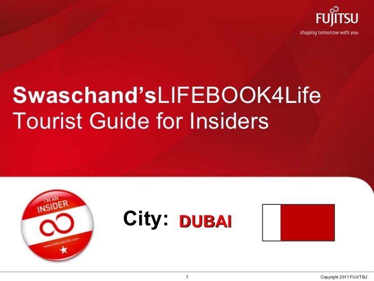 Swaschand`s LIFEBOOK4Life Tourist Guide for Insiders headed to DUBAI