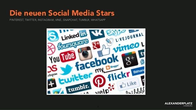 PINTEREST, TWITTER, INSTAGRAM, VINE, SNAPCHAT, TUMBLR, WHATSAPP Die neuen Social Media Stars 1