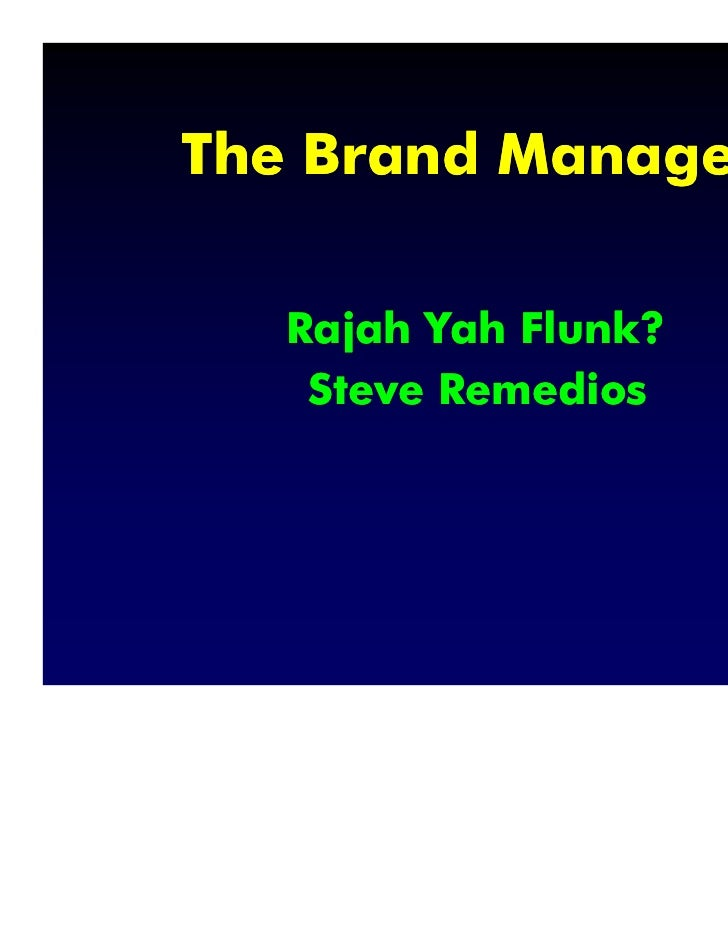 The Brand Manager   Rajah Yah Flunk?    Steve Remedios