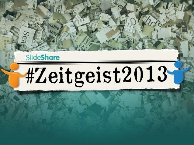 SlideShare  #Zeitgeis t2013