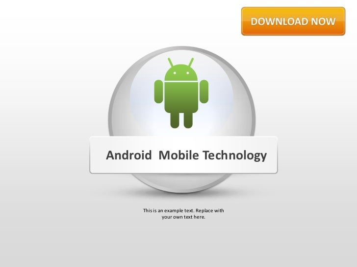 Android Mobile Technology     This is an example text. Replace with               your own text here.