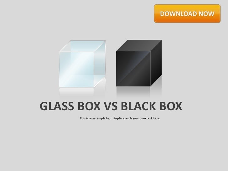 Glassboxes Blackboxes by Slideshop
