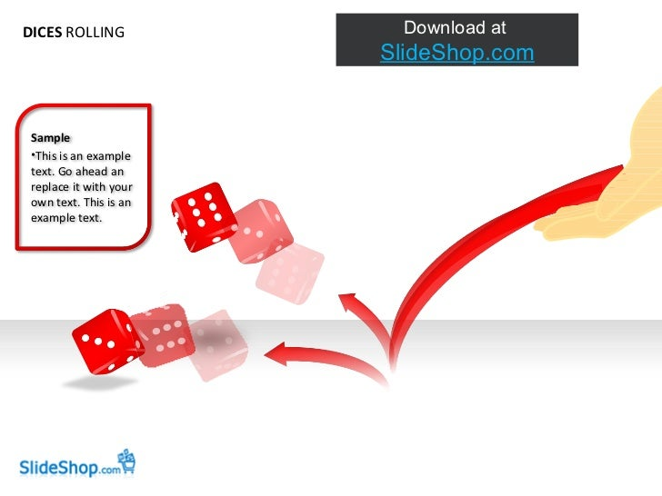 DICES  ROLLING <ul><li>Sample </li></ul><ul><li>This is an example text. Go ahead an replace it with your own text. This i...