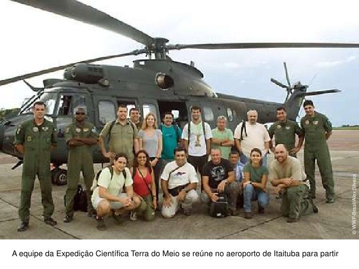 © WWF-Brasil/Alex Silveira<br />A equipe da Expedição Científica Terra do Meio se reúne no aeroporto de Itaituba para part...