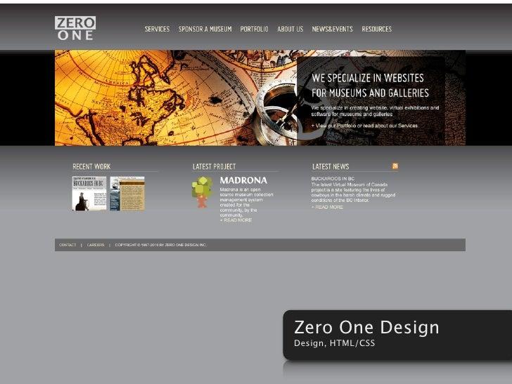 Zero One Design Design, HTML/CSS
