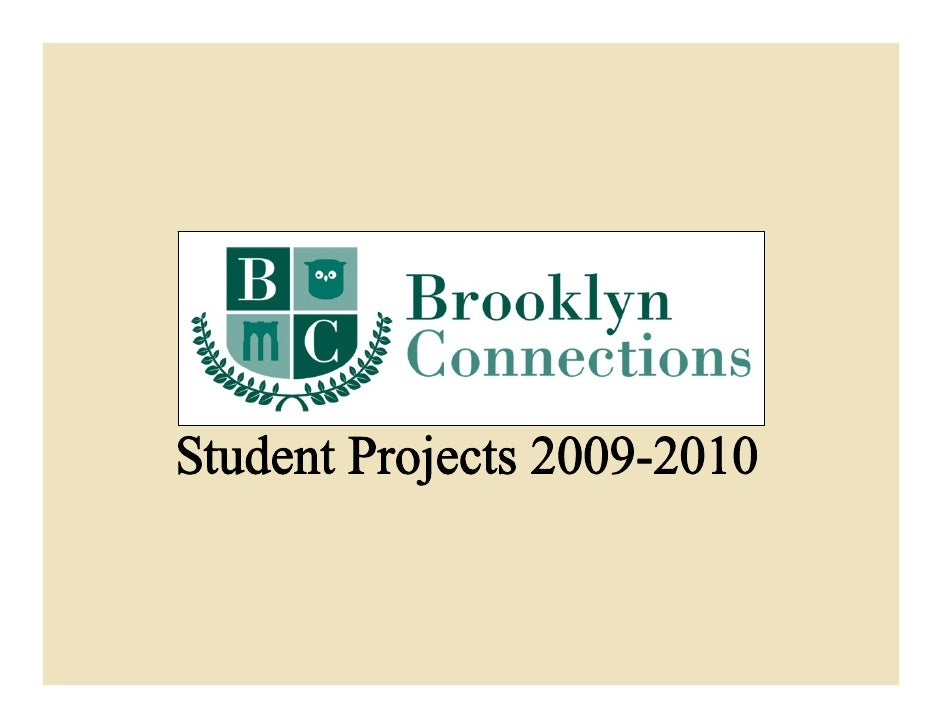 Brooklyn Connections Student Projects 2009-2010