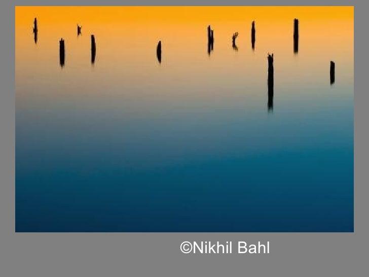 © Nikhil Bahl