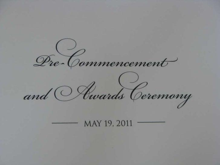 2011 PTRS Pre-Commencement Ceremony