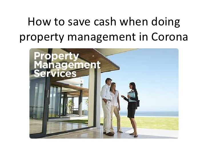 How to save cash when doingproperty management in Corona
