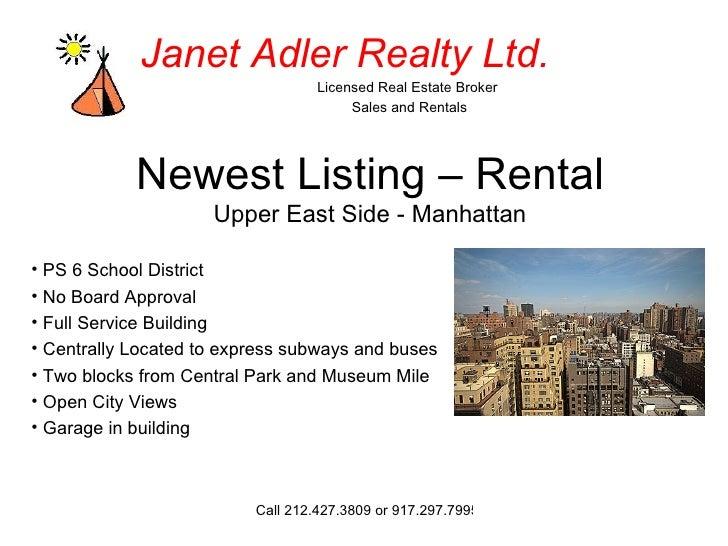 Newest Listing – Rental Upper East Side - Manhattan <ul><li>PS 6 School District  </li></ul><ul><li>No Board Approval </li...