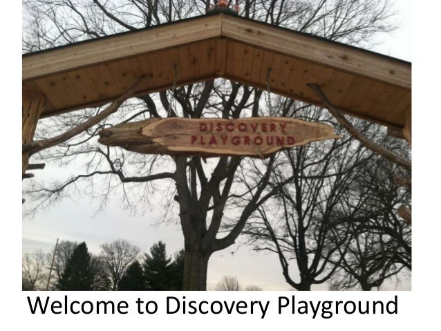 Welcome to Discovery Playground