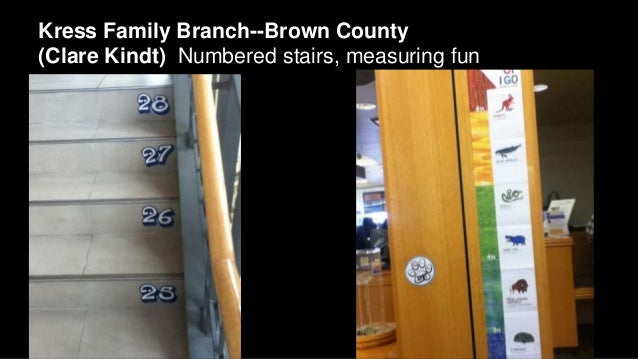 Kress Family Branch--Brown County (Clare Kindt) Numbered stairs, measuring fun