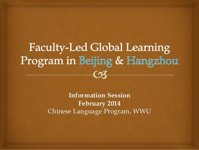 SlideshowWWU Global Learning Program: Chinese Language and Cultural Studies