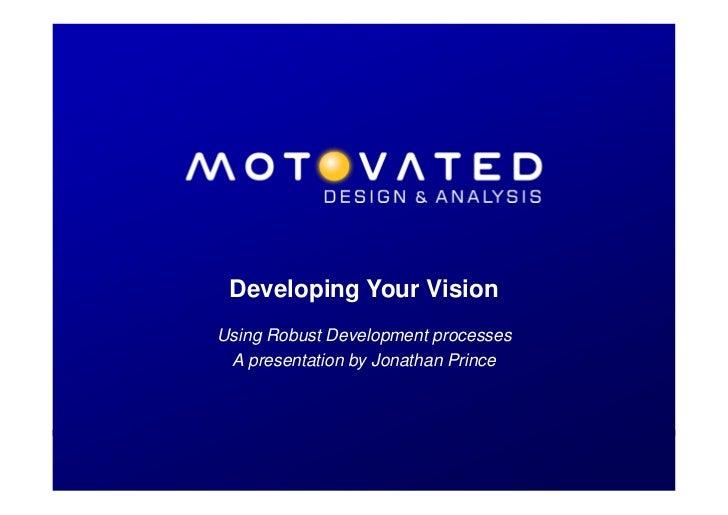 Developing Your Vision (Greymouth Feb 2012 Seminar)