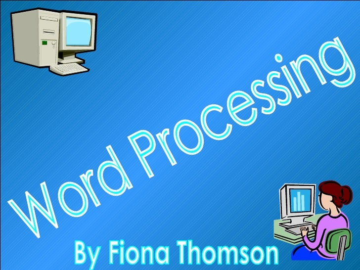 Word Processing By Fiona Thomson