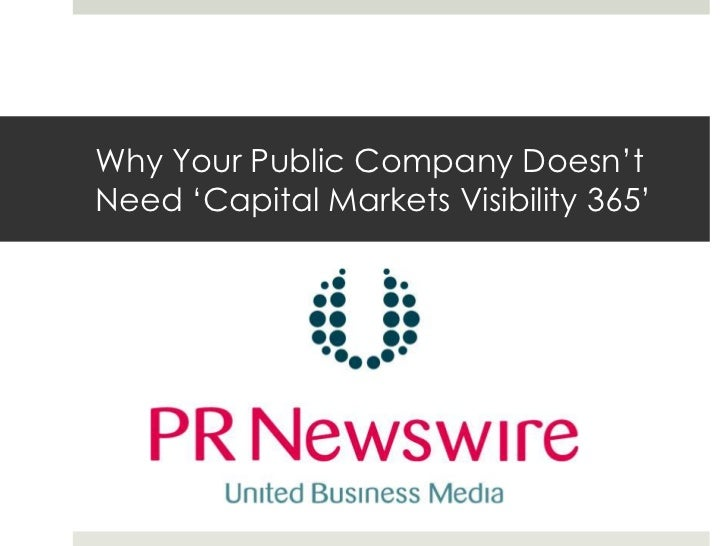 Why Your Public Company Doesn'tNeed 'Capital Markets Visibility 365'