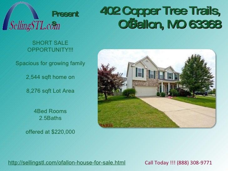 402 Copper Tree Trails, O'Fallon, MO 63368 Presents http://sellingstl.com/ofallon-house-for-sale.html Call Today !!! (888)...
