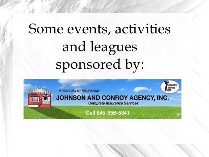 Some events, activities  and leagues  sponsored by: