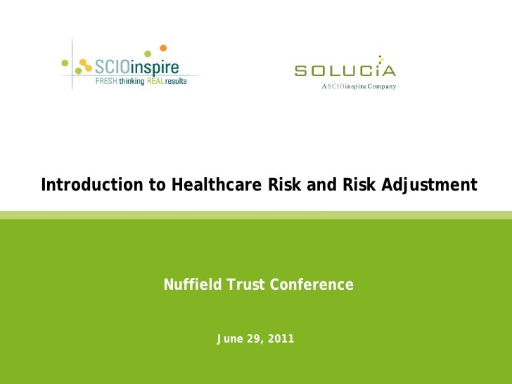 Ian Duncan: Introduction to health care risk and risk adjustment