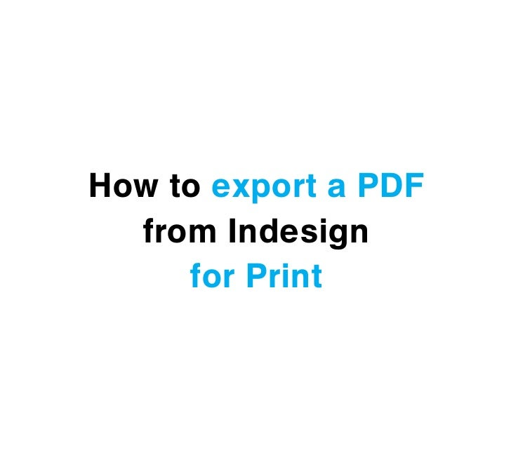 How to export a PDF  from Indesign     for Print