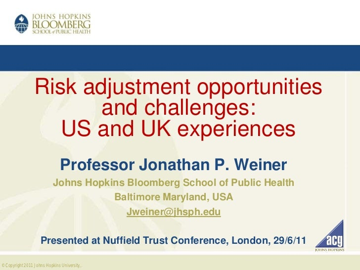 Jonathan Weiner: Risk adjustment opportunities and challenges: US and UK experiences