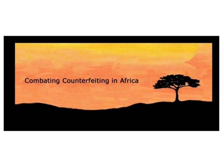 Combating Counterfeiting in Africa