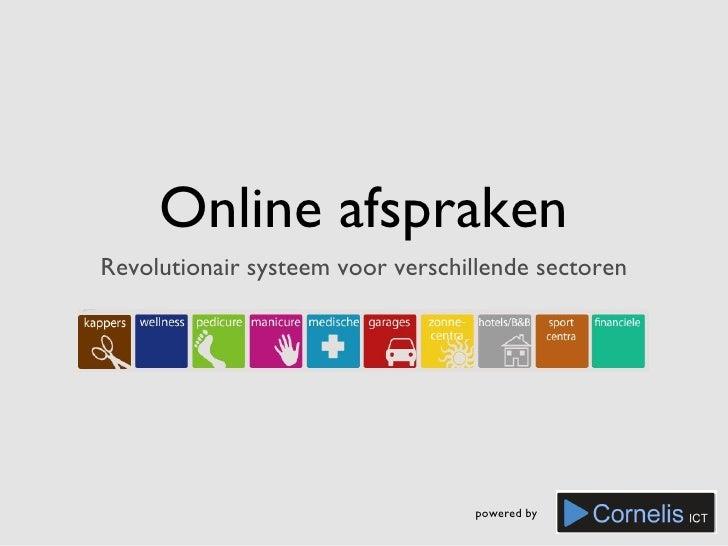 Online afsprakenRevolutionair systeem voor verschillende sectoren                                  powered by