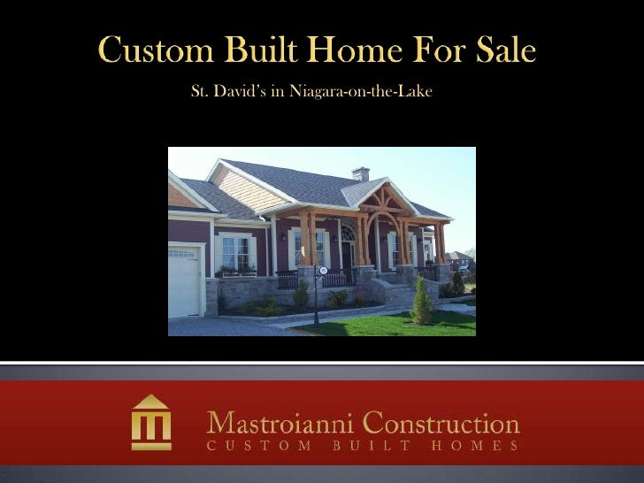 Custom Built Home For Sale<br />St. David's in Niagara-on-the-Lake<br />