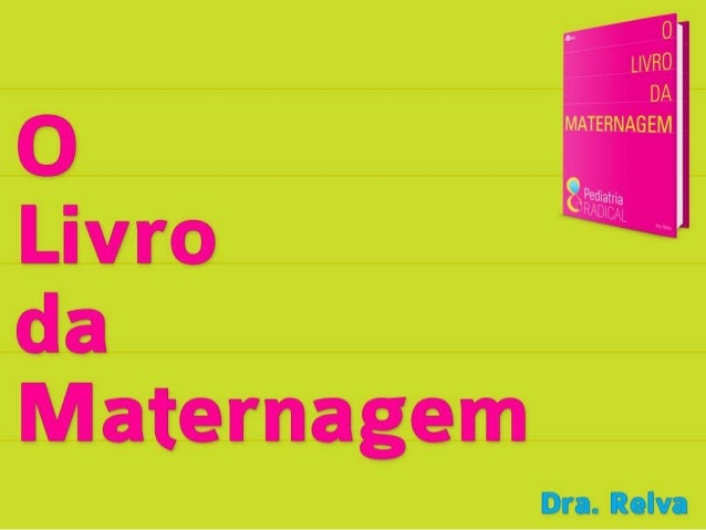 Este livro sobre Maternagem é, por consequência, sobrehumanização. Nada mais humanizante do que a arte, o quenos levou a m...