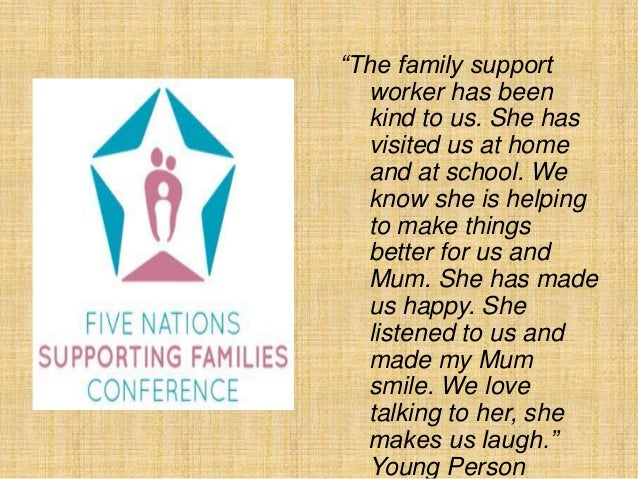 "Support Worker Quotes ""the Family Support Worker Has"