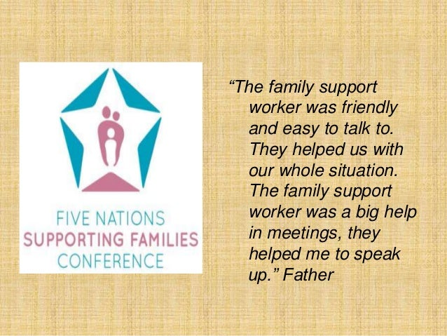 "Support Worker Quotes ""the Family Support Worker Was"