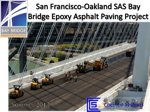 San Francisco-Oakland SAS Bay Bridge Epoxy Asphalt Concrete Paving