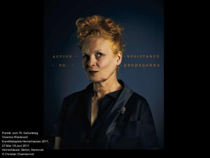 Porträt  zum 70. Geburtstag Vivienne Westwood Kunstfestspiele Herrenhausen 2011,  27.Mai -19.Juni 2011 Herrenhäuser Gärten...