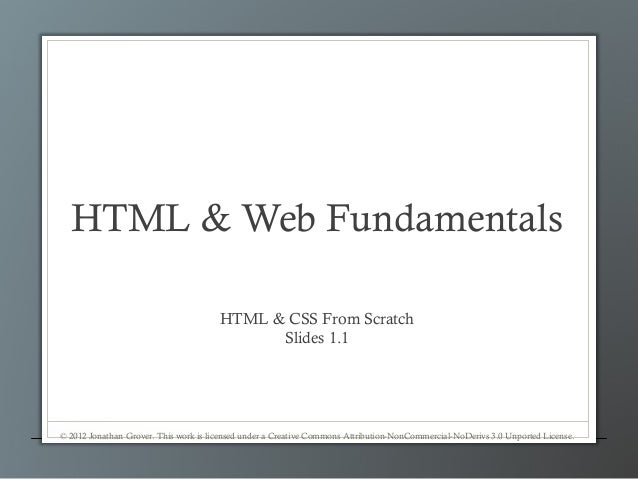 HTML & Web Fundamentals                                       HTML & CSS From Scratch                                     ...