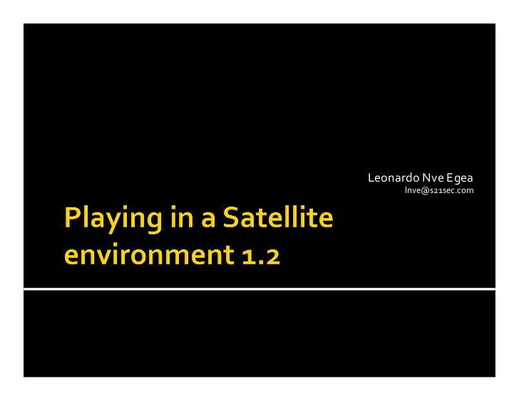 Leonardo Nve Egea - Playing in a Satellite Environment 1.2