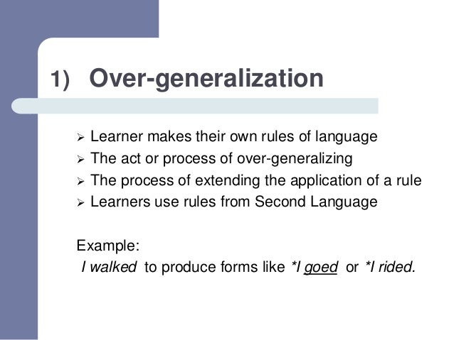 Overgeneralization Examples Inter-language theory